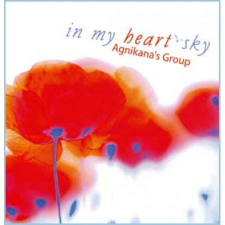 CD Agnikana's Group: In My Heart-Sky