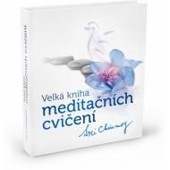 Velká kniha meditačních cvičení, 227cvičení